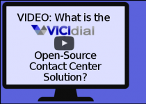 VIDEO: What is the VICIdial Open-Source Contact Center Solution?